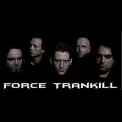 force trankill