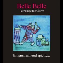Belle Belle der singende Clown