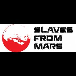 Slaves from Mars