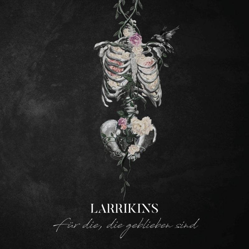 """Larrikins: neues Album """"Für die, die geblieben sind"""" am 04. Oktober"""