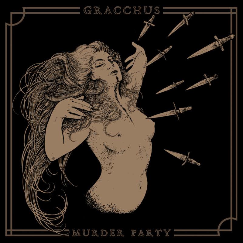 Gracchus – schweizerisch-amerikanischer Progressive Metal – das Debütalbum »Murder Party« (VÖ 04.10.)