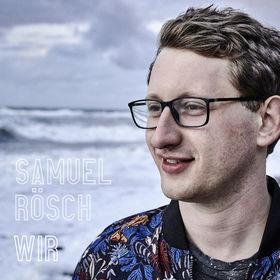 """The Voice Of Germany-Gewinner SAMUEL RÖSCH veröffentlicht seine neue Single """"Wir"""""""