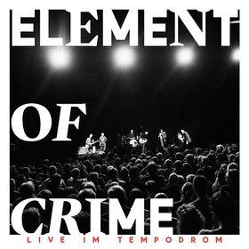 """Element Of Crime veröffentlichen """"Live im Tempodrom"""""""
