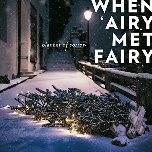 """Melancholischer Pianopop in Bestform: When 'Airy Met Fairy kündigen mit """"Blanket of Sorrow"""" neues Album an"""