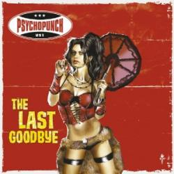 "Cover der CD ""The last goodbye""; der Band ""Psychopunch"""