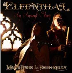 "Cover der CD ""An Ancient Story""; der Band ""ELFENTHAL – Maite Itoiz & John Kelly"""