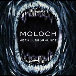 "Cover der CD ""Moloch""; der Band ""Metallspürhunde"""