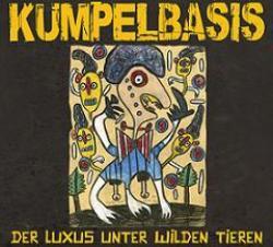 """Cover der CD """"Der Luxus unter wilden Tieren""""; der Band """"Kumpelbasis"""""""
