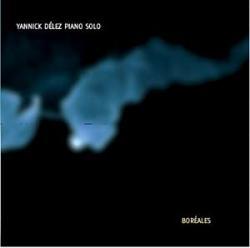 """Cover der CD """"Boréales""""; der Band """"Yannick Délez"""""""
