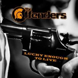 "Cover der CD ""Lucky enough to live""; der Band ""The Offenders"""