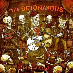 """Cover der CD """"My World""""; der Band """"The Detonators"""""""