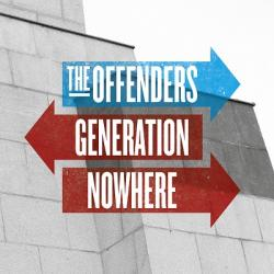 "Cover der CD ""Generation Nowhere""; der Band ""The Offenders"""