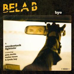 "Cover der CD ""Bye""; der Band ""Bela B. & Smokestack Lightnin´"""