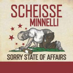 "Cover der CD ""Sorry state of affairs""; der Band ""Scheisse Minelli"""