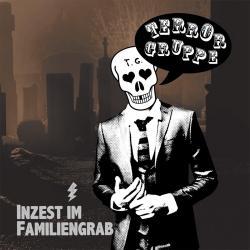 "Cover der CD ""Inzest im Familiengrab""; der Band ""Terrorgruppe"""