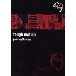 """Cover der CD """"Pointing The Way""""; der Band """"Tough Motion"""""""