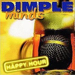"Cover der CD ""Happy Hour""; der Band ""Dimple Minds"""