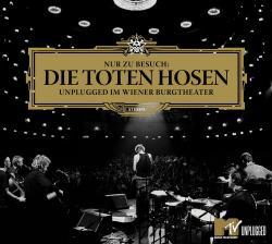 """Cover der CD """"Nur zu Besuch: Unplugged im Wiener Burgtheater""""; der Band """"Die Toten Hosen"""""""