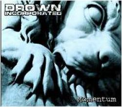 "Cover der CD ""Momentum""; der Band ""Drown Inc."""