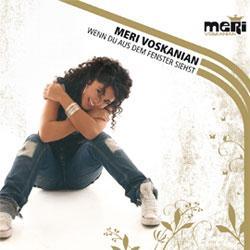"""Cover der CD """"Wenn Du aus dem Fenster siehst""""; der Band """"Meri Voskanian"""""""