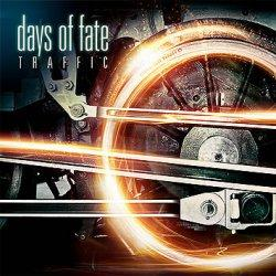 "Cover der CD ""Traffic""; der Band ""Days Of Fate"""