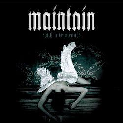 """Cover der CD """"With a Vengeance""""; der Band """"Maintain"""""""