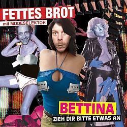 """Cover der CD """"Bettina, zieh dir bitte etwas an""""; der Band """"Fettes Brot"""""""