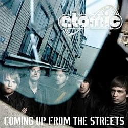 "Cover der CD ""Coming Up From The Streets""; der Band ""Atomic"""