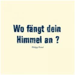 "Cover der CD ""Wo fängt dein Himmel an?""; der Band ""Philipp Poisel"""