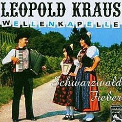 "Cover der CD ""Schwarzwald Fieber""; der Band ""Wellenkapelle Leopold Kraus"""