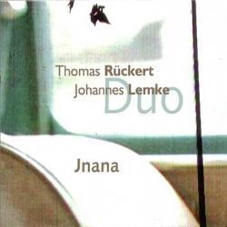 "Cover der CD ""Jnana""; der Band ""Thomas Rückert, Johannes Lemke"""