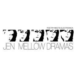 """Cover der CD """"Mellow Dramas""""; der Band """"Jen"""""""