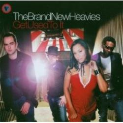 "Cover der CD ""Get Used to It""; der Band ""The Brand New Heavies"""