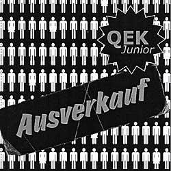 "Cover der CD ""Ausverkauft""; der Band ""QEK Junior"""