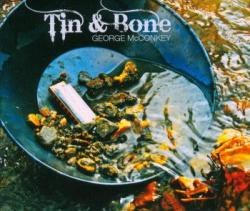 "Cover der CD ""Tin & Bone""; der Band ""George McConkey"""