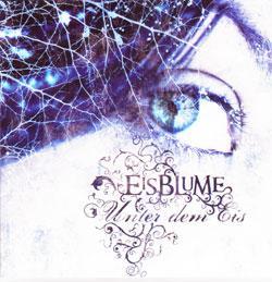 """Cover der CD """"Unter dem Eis""""; der Band """"Eisblume"""""""