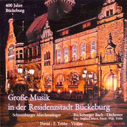 """Cover der CD """"Große Musik in der Residenzstadt Bückeburg""""; der Band """"Bückeburger Bach – Orchester &  Schaumburger Märch"""""""