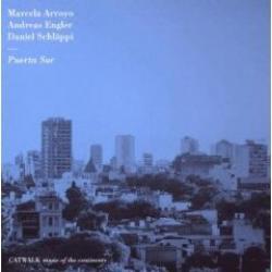 "Cover der CD ""Puerta Sur""; der Band ""Arroyo, Engler, Schläppi"""