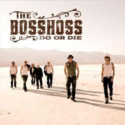 "Cover der CD ""Do Or Die""; der Band ""THE BOSSHOSS"""