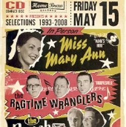 """Cover der CD """"Selections 1993 - 2008""""; der Band """"Miss Mary Ann / Ragtime Wranglers / The Ranch Girl"""""""