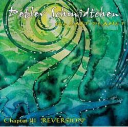 """Cover der CD """" The Last Planet III-Reversion-""""; der Band """"Detlev Schmidtchen"""""""
