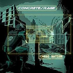 "Cover der CD ""Chaos Nation (2009)""; der Band ""Concrete/Rage"""