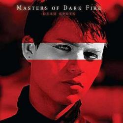 "Cover der CD ""Dead Spots""; der Band ""Masters Of Dark Fire"""
