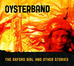 "Cover der CD ""The Oxford Girl And Other Stories""; der Band ""Oysterband"""