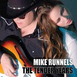"Cover der CD ""The Tender Years""; der Band ""Mike Runnels"""