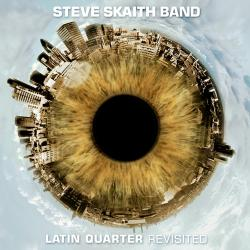 "Cover der CD ""Latin Quarter Revisited""; der Band ""Steve Skaith Band"""