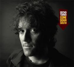 "Cover der CD ""Gone Down South""; der Band ""Gecko Turner"""