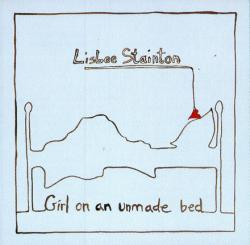 "Cover der CD ""Girl On An Unmade Bed""; der Band ""Lisbee Stainton"""