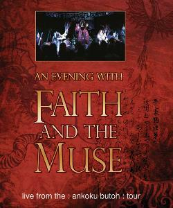 """Cover der CD """"An Evening with and the Muse (DVD)""""; der Band """"Faith and the Muse"""""""
