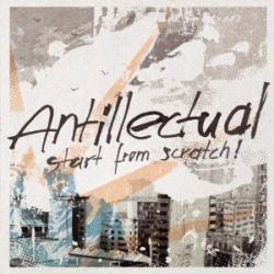 """Cover der CD """"Start from Scratch""""; der Band """"Antillectual"""""""